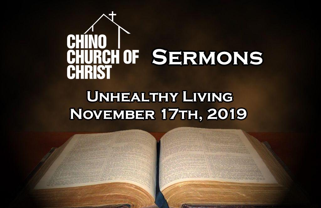 Sermon Nov. 17, 2019 – UnhealthyLiving