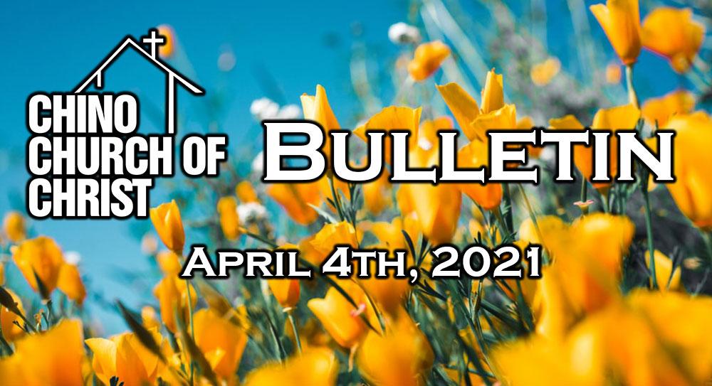 Bulletin – April 4th, 2021