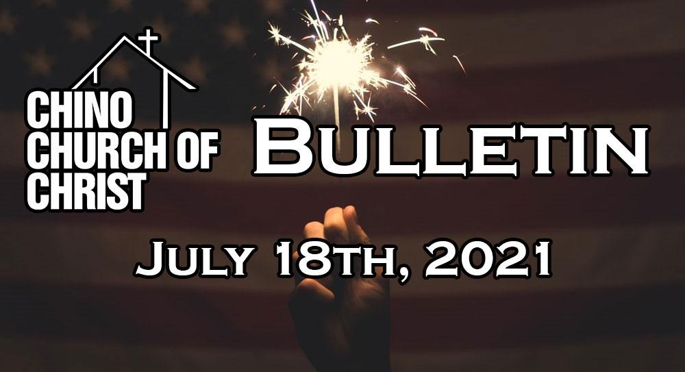 Bulletin – July 18th, 2021