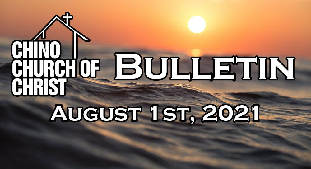 Bulletin – August 1st, 2021