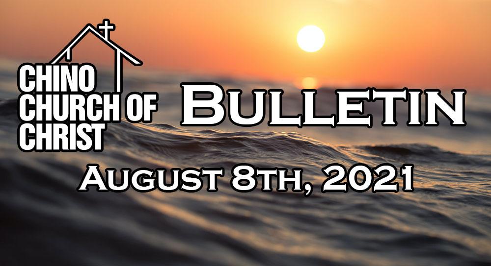 Bulletin – August 8th, 2021